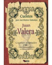 Cuentos por escritores famosos: Juan Valera - Cuentos adaptados (Адаптирани разкази -испански: Хуан Валера)