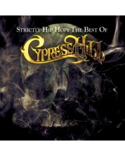 Cypress Hill - Strictly Hip Hop: The Best Of Cypress Hill (2 CD)
