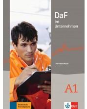 DaF im Unternehmen A1: LHB / Немски език - ниво А1: Книга за учителя