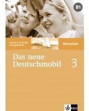 Das neue Deutschmobil 3: Учебна система по немски език - ниво В1 (тетрадка-речник) -1