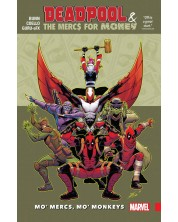 Deadpool & The Mercs for Money, Volume 1: Mo' Mercs, Mo' Monkeys