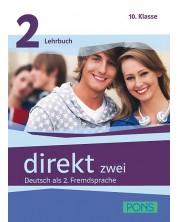 Direkt zwei 2: Учебна система по немски език (ниво А2) + 2 CD - 10. клас -1