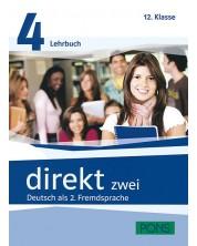 Direkt zwei 4: Учебна система по немски език (ниво B1.2) + 2 CD - 12. клас -1