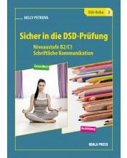 Sicher in die DSD-Prüfung 2. Niveaustufe B2/C1