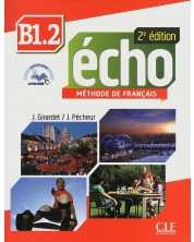 Echo В1.2: Méthode de français / Учебник по френски език за 8. - 12. клас (ниво B1.2) -1