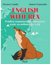 English with Rex. Учебно помагало по английски език за нивата А1 и А2 -1