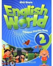 English World 2: Grammar Practice Book / Английски език (Упражнения по граматика)