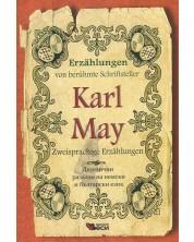 Erzahlungen von beruhmte Schriftsteller: Karl May - Zweisprachige (Двуезични разкази - немски: Карл Май -1