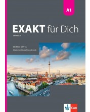 Exakt fur dich BG A1: Kursbuch / Немски език - 8. клас (интензивен) -1