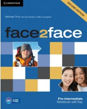 face2face Pre-intermediate 2nd edition: Английски език - ниво В1 (учебна тетрадка с отговори)