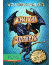 Dragon novels 3: Fight of the Dragon (Адаптирано издание: Английски + mp3 CD)