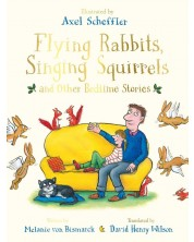 Flying Rabbits, Singing Squirrels and Other Bedtime Stories -1