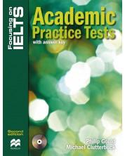 Focusing on IELTS: Academic Practice Tests + Audio CD (with answer key) / Английски за сертификат: Академнични практически тестове (с отговори)