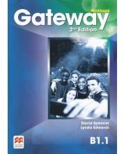 Gateway 2-nd edition B1.1: Workbook / Английски език (Работна тетрадка)