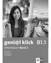 geni@l klick BG B1.1: Arbeitsbuch mit Audio CD Teil 2 / Работна тетрадка 2 по немски език със CD - 8. клас (интензивен) -1