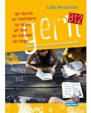 gern B1.2: Übungen zu Lexik und Grammatik -1