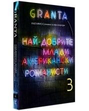 Granta България 8: Най-добрите млади американски романисти 3