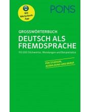 Grosswörterbuch Deutsch als Fremdsprache / Немски тълковен речник (PONS) - твърди корици -1