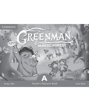 Greenman and the Magic Forest A Teacher's Resource Book