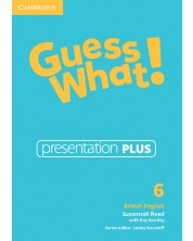 Guess What! Level 6 Presentation Plus British English