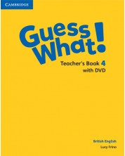 Guess What! Level 4 Teacher's Book with DVD British English -1