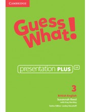 Guess What! Level 3 Presentation Plus British English -1