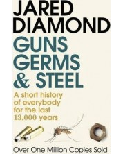 Guns, Germs and Steel A short history of everybody for the last 13,000 years -1