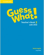 Guess What! Level 2 Teacher's Book with DVD British English -1