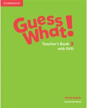 Guess What! Level 3 Teacher's Book with DVD British English -1