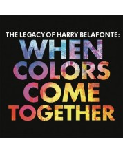 Harry Belafonte -  The Legacy of Harry Belafonte: When Colo (CD)