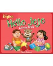 Hello Jojo : Activity Book 1 / Английски за деца (Работна тетрадка 1)