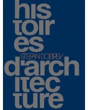 Histoires d'architecture (на френски език, твърди корици) -1