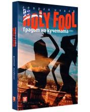 Holy Fool: Градът на кучетата -1