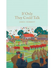 Macmillan Collector's Library: If Only They Could Talk -1