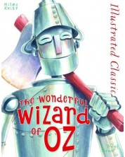 Illustrated Classic: The Wonderful Wizard of Oz (Miles Kelly) -1