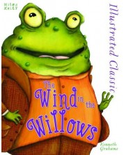Illustrated Classic: The Wind in the Willows (Miles Kelly) -1