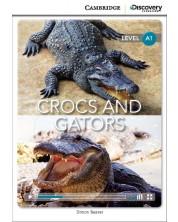 Cambridge Discovery Education Interactive Readers: Crocs and Gators - Level A1 (Адаптирано издание: Английски) -1