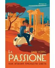 La Passione. Как Италия прелъсти света -1