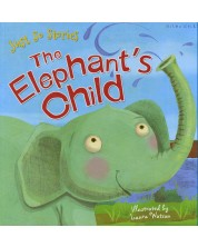 Just So Stories: The Elephant's Child (Miles Kelly)