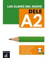 Las claves del nuevo DELE: Испански език - ниво A2 +CD