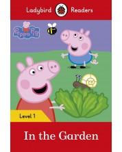 Ladybird Readers Peppa Pig: In the Garden, Level 1