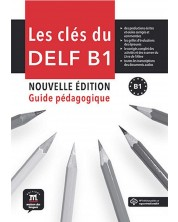 Les cles du nouveau DELF B1 nouvelle edition (ръководство + CD) -1