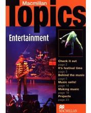 Macmillan Topics: Entertainment - Pre-Intermediate