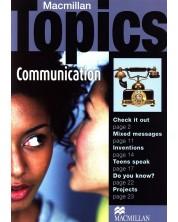 Macmillan Topics: Communication - Pre-Intermediate