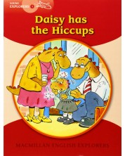 Macmillan English Explorers: Daisy Has the Hiccups (ниво Young Explorers 1)