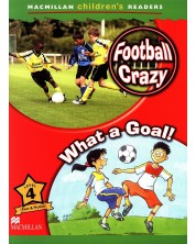 Macmillan Children's Readers: Football Crazy (ниво level 4)