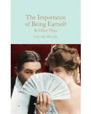 Macmillan Collector's Library: The Importance of Being Earnest & Other Plays