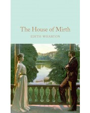 Macmillan Collector's Library: The House of Mirth