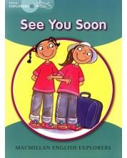 Macmillan Explorers Phonics: See You Soon (ниво Young Explorer's 2)