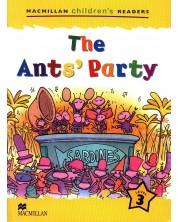 Macmillan Children's Readers: Ants' Party (ниво level 3)